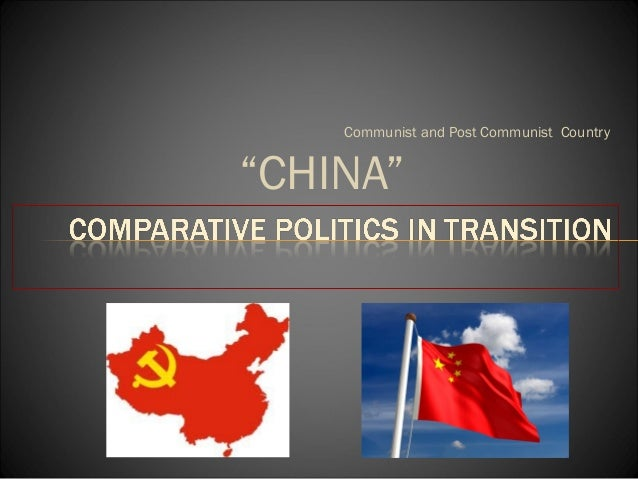 """Communist and Post Communist Country""""CHINA"""""""