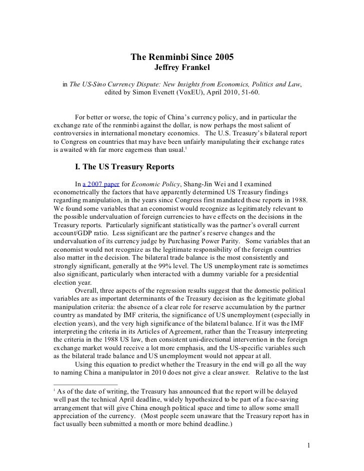 The Renminbi Since 2005                                    Jeffrey Frankel    in The US-Sino Currency Dispute: New Insight...