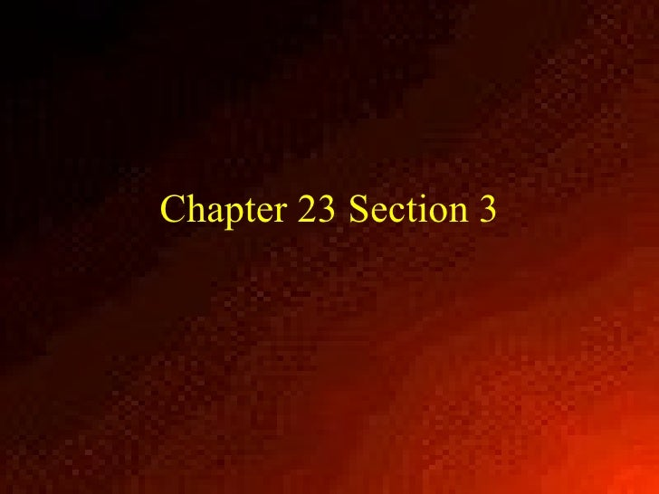 Chapter 23 Section 3