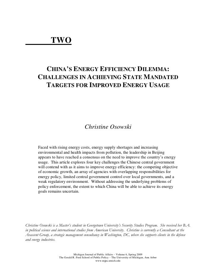 TWO             CHINA'S ENERGY EFFICIENCY DILEMMA:         CHALLENGES IN ACHIEVING STATE MANDATED           TARGETS FOR IM...