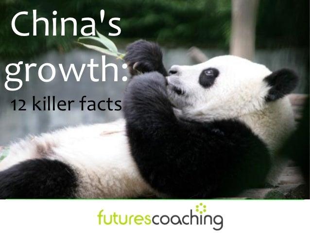 Chinasgrowth:12 killer facts