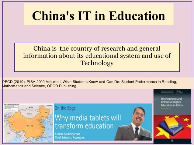 China's IT in Education China is the country of research and general information about its educational system and use of T...
