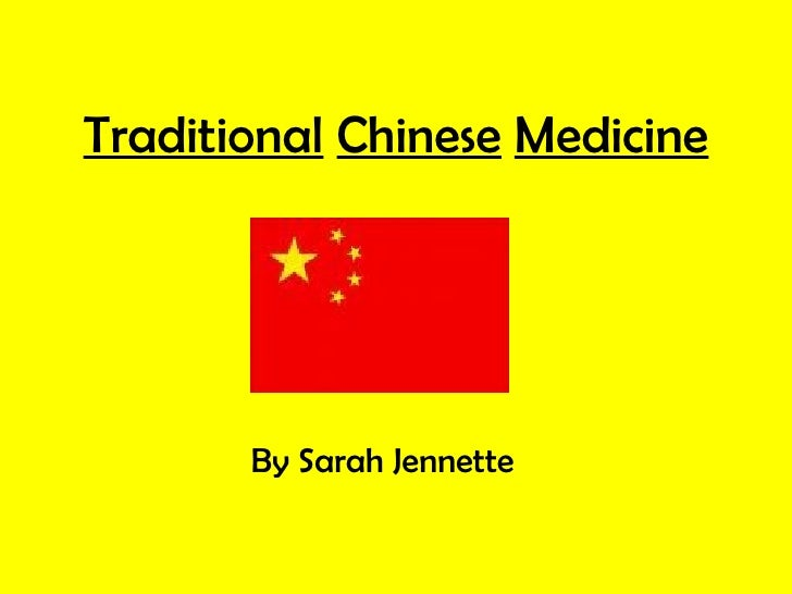 Traditional   Chinese   Medicine By Sarah Jennette