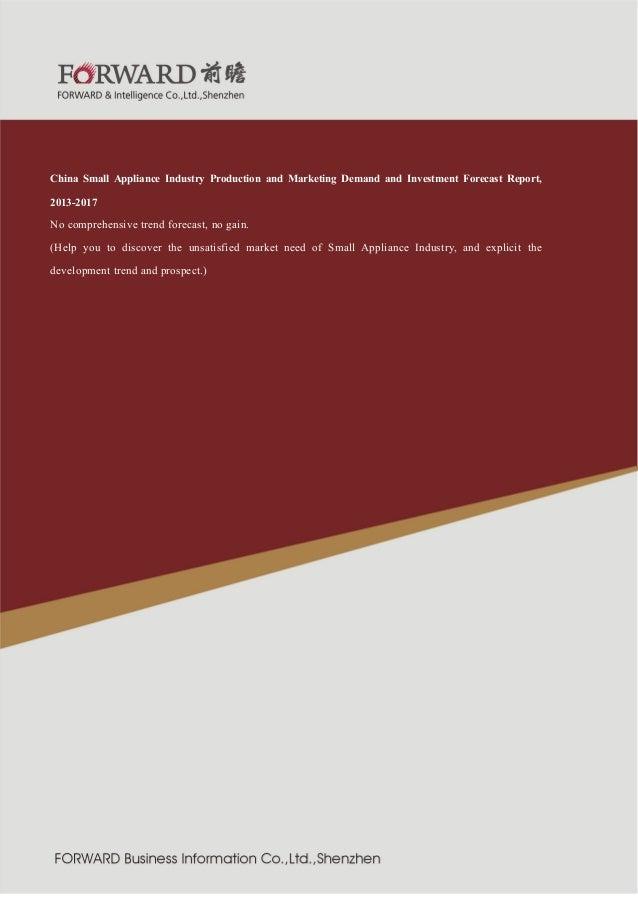 造行业  紧固件制  2011 版  China Small Appliance Industry Production and Marketing Demand and Investment Forecast Report, 2013-201...