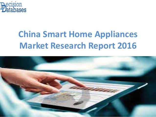 China Smart Home Appliances Market Research Report 2016