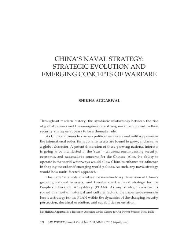 CHINA'S NAVAL STRATEGY:   STRATEGIC EVOLUTION AND EMERGING CONCEPTS OF WARFARE                              SHIKHA AGGARWA...