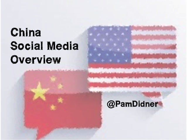 China  Social Media  Overview  @PamDidner