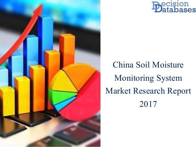 Moisture Monitoring System : China soil moisture monitoring system industry analysis