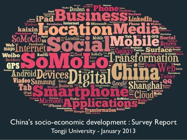 Chinas socio-economic development : Survey Report            Tongji University - January 2013