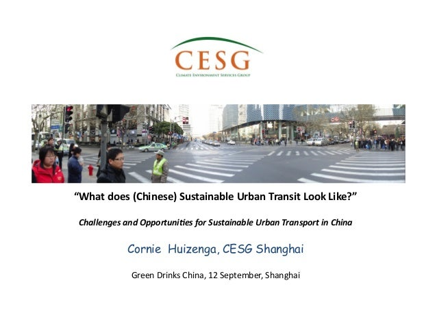 """""""What  does  (Chinese)  Sustainable  Urban  Transit  Look  Like?""""   Challenges  and  Opportuni2es  f..."""