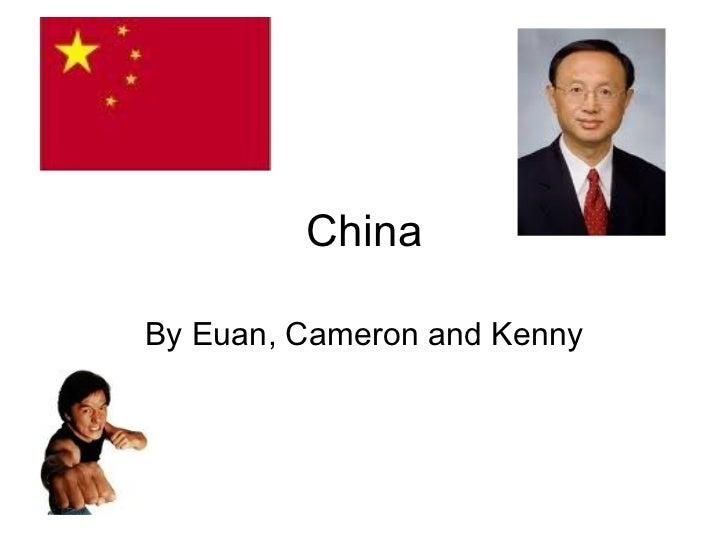China By Euan, Cameron and Kenny