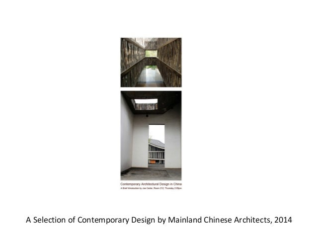 A Selection of Contemporary Design by Mainland Chinese Architects, 2014