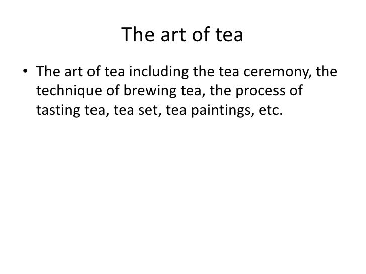 Due to the complexity and the great number of accessories needed for the tea ceremony, only the affluent connoisseurs coul...
