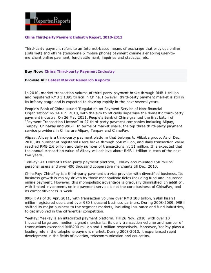 China Third-party Payment Industry Report, 2010-2013Third-party payment refers to an Internet-based means of exchange that...