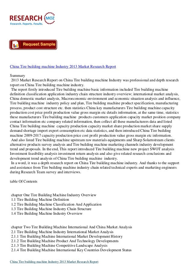 China Tire building machine Industry 2013 Market Research ReportSummary2013 Market Research Report on China Tire building ...
