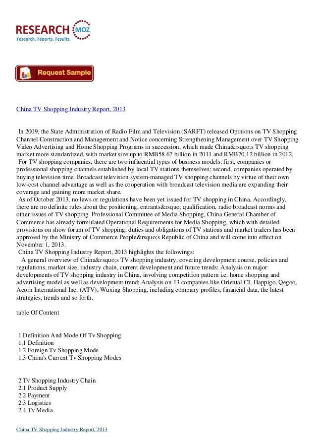 China TV Shopping Industry Report, 2013  In 2009, the State Administration of Radio Film and Television (SARFT) released O...
