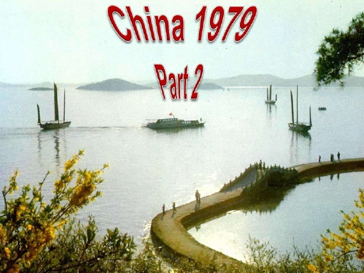 China 1979<br />Part 2 <br />