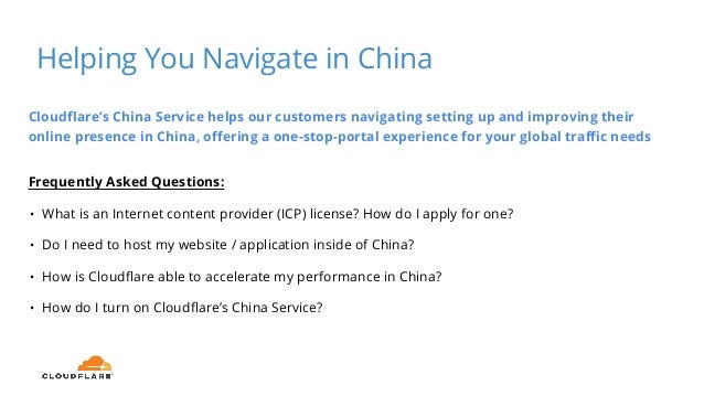Cloudflare's China Service helps our customers navigating setting up and improving their online presence in China, offerin...