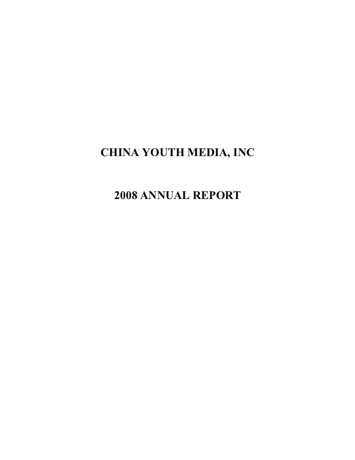 CHINA YOUTH MEDIA, INC 2008 ANNUAL REPORT