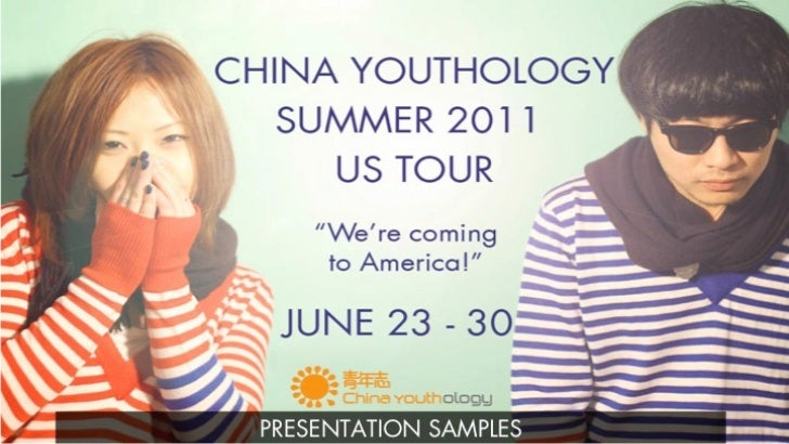 China youthology us tour 2011 presentation samples