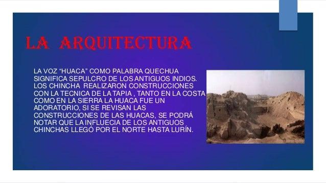 Chincha quispe soncco for Arquitectura quechua