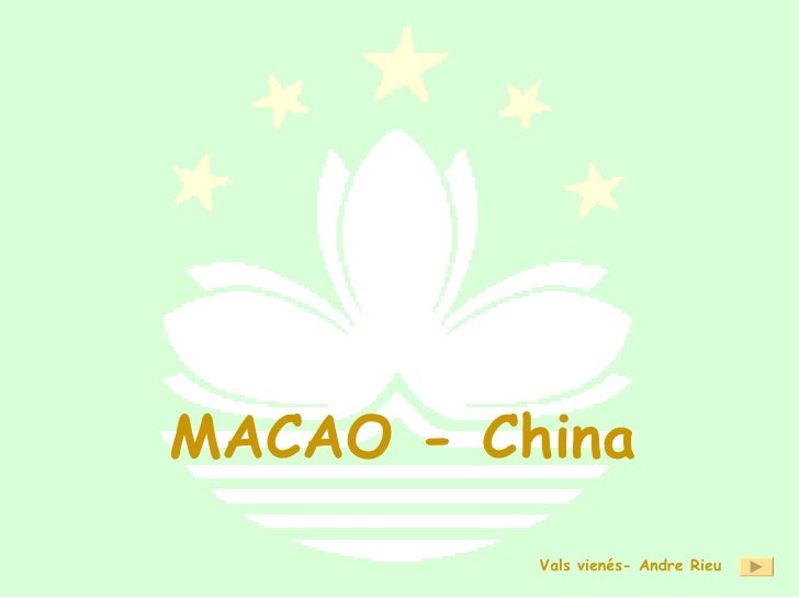 MACAO - China Vals vienés- Andre Rieu