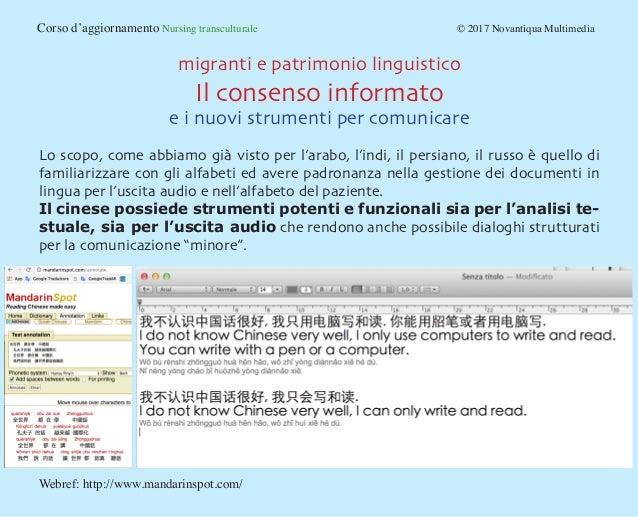 Corso d'aggiornamento Nursing transculturale © 2017 Novantiqua Multimedia migranti e patrimonio linguistico Il consens...