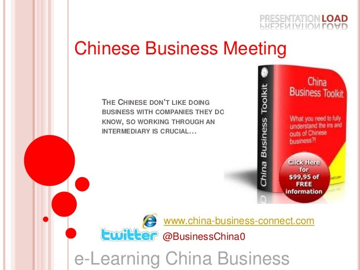 Chinese Business Meeting<br />The Chinese don't like doing business with companies they don't know, so working through an ...