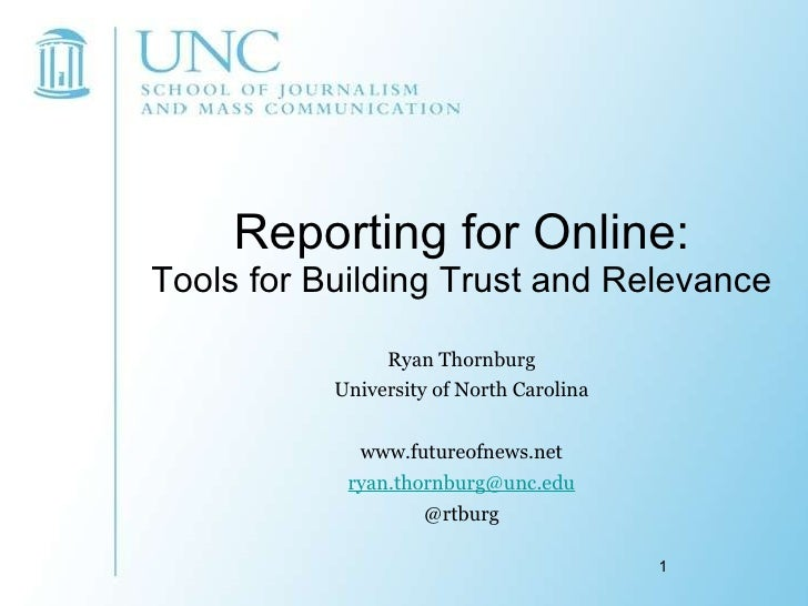 Reporting for Online:Tools for Building Trust and Relevance