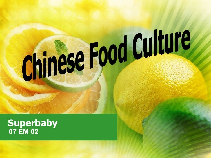 Superbaby 07 EM 02 Chinese Food Culture