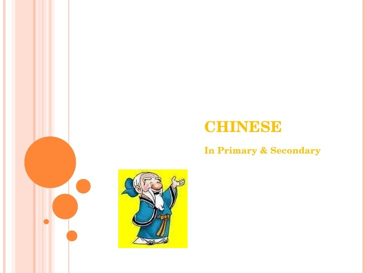 CHINESE In Primary & Secondary