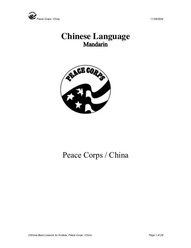 Peace Corps / China 11/28/2006  Chinese Language  Mandarin  Peace Corps / China  Chinese Basic Lessons for Invitees, Peace...