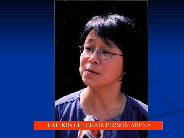 LAU KIN CHI CHAIR PERSON ARENA