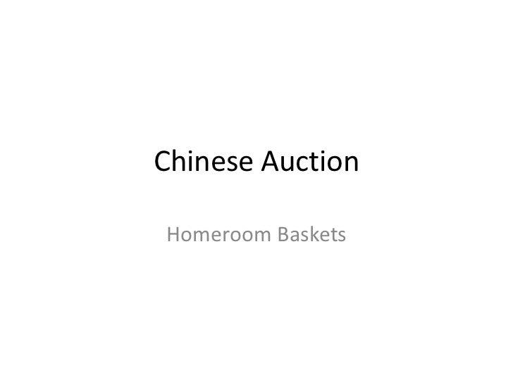 Chinese AuctionHomeroom Baskets