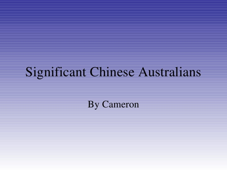 Significant Chinese Australians By Cameron