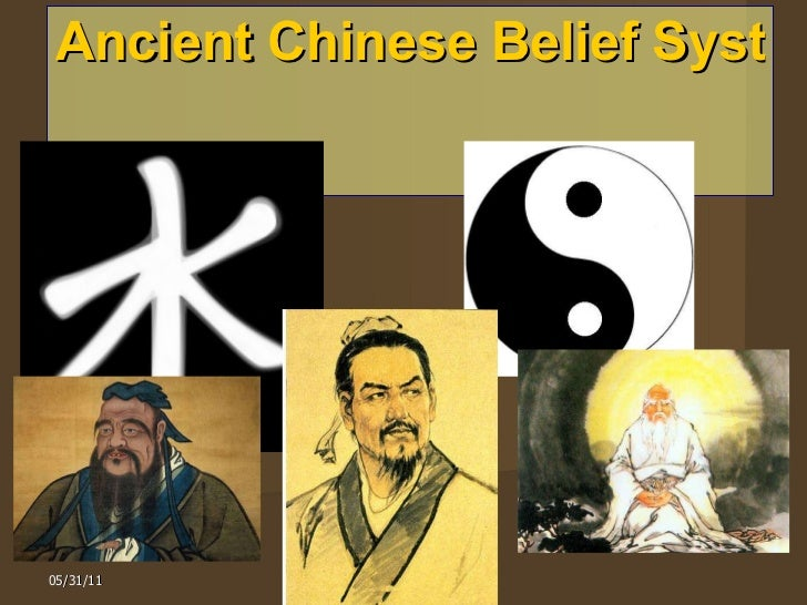 Ancient Chinese Belief Systems    05/31/11