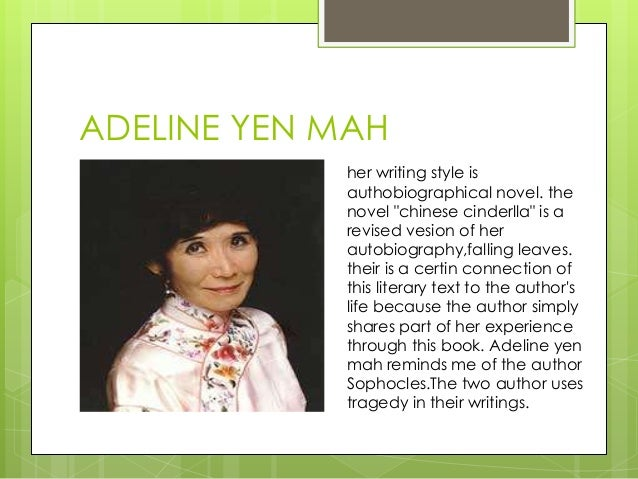 falling leaves by adeline yen mah Adeline yen mah has two elder brothers and a younger half bitter sweet published after falling leaves was published, mah adapted her memoir for.