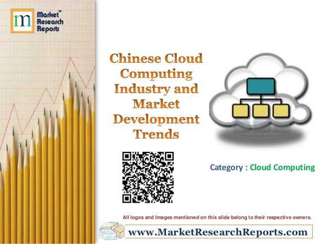 Category : Cloud Computing  All logos and Images mentioned on this slide belong to their respective owners.  www.MarketRes...