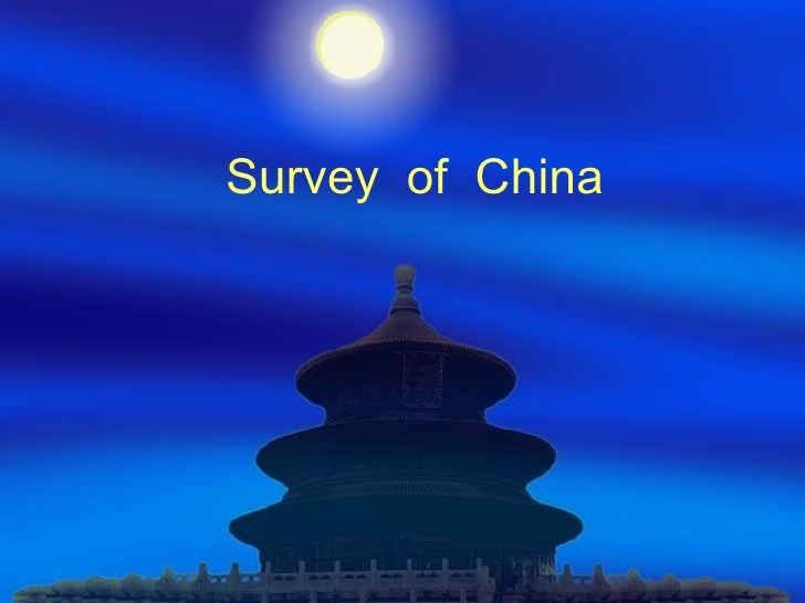 Survey of China