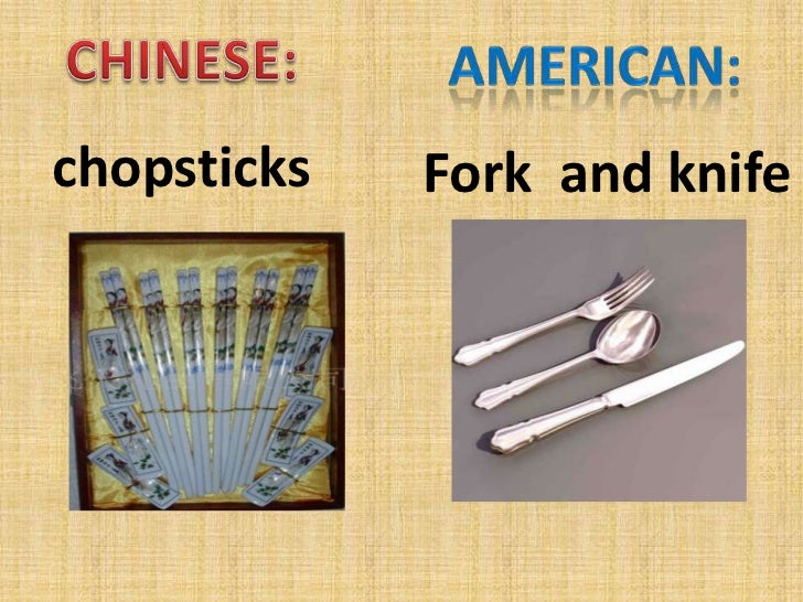 a comparison of chinese culture and american culture The comparison and contrast between china and american's dietetic culture diet, is the primary prerequisite for human survival and the material basis of improving a person's physical fitness, but also social development at the early barbarism period, humans and other animals drink and eat only in their instincts.
