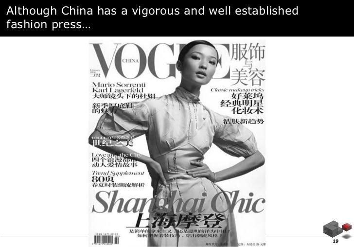 Although China has a vigorous and well establishedfashion press…                                       AMS           19
