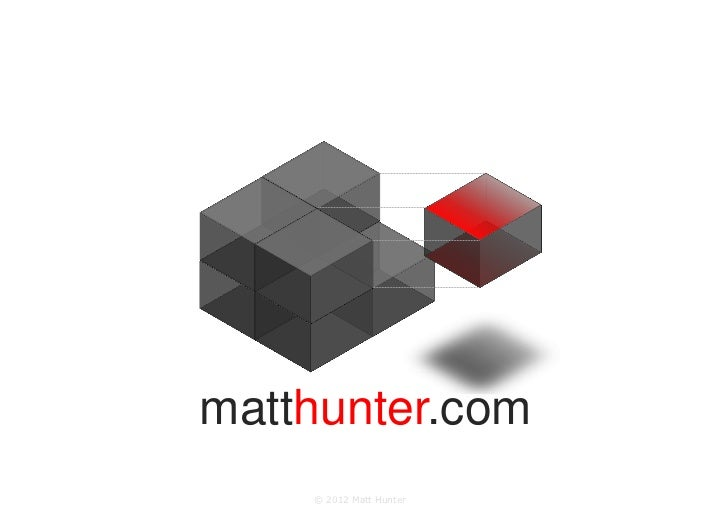matthunter.com    © 2012 Matt Hunter