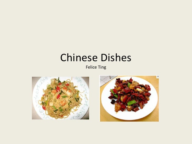 Chinese DishesFelice Ting<br />