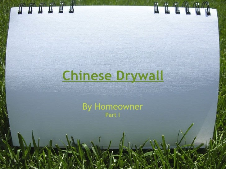 Chinese Drywall By Homeowner Part I