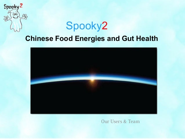 Spooky2 Chinese Food Energies and Gut Health Our Users & Team