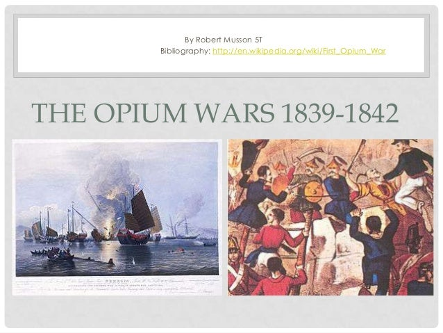 causes of the opium war Opium questions including what was the opium  what happened when china lost the first opium war  no,opium do thin the blood rather it causes.