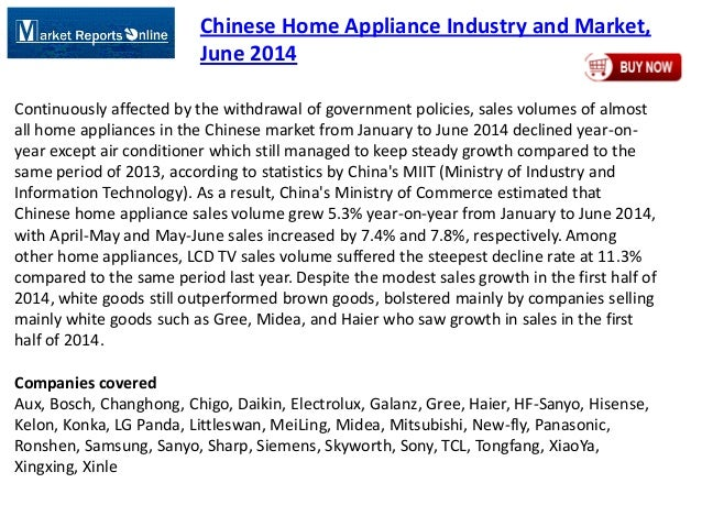 Chinese Home Appliance Industry and Market, June 2014 Continuously affected by the withdrawal of government policies, sale...
