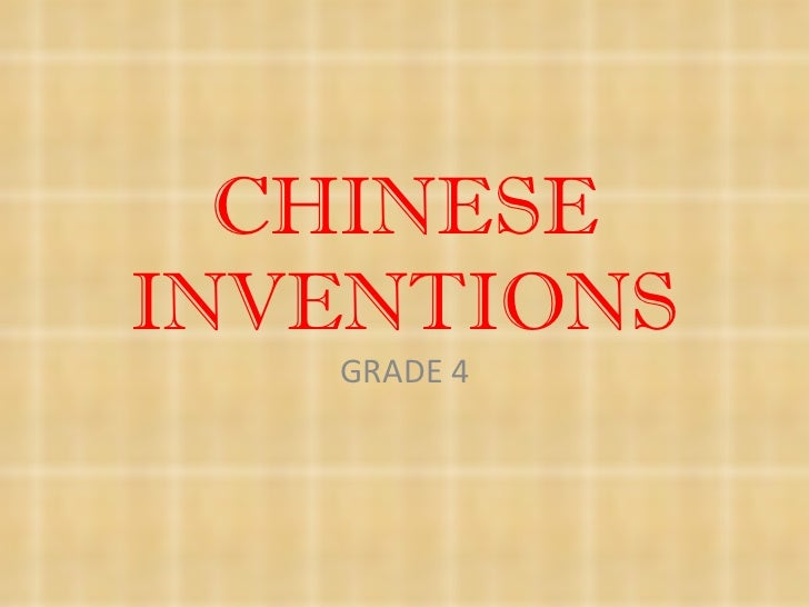 CHINESE INVENTIONS GRADE 4