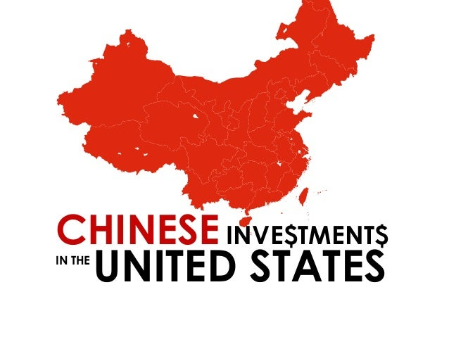 CHINESE INVE$TMENT$ IN THE  UNITED STATES