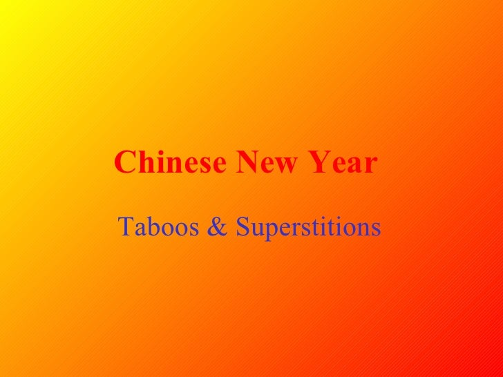 chinese new year taboos superstitions - Chinese New Year Superstitions